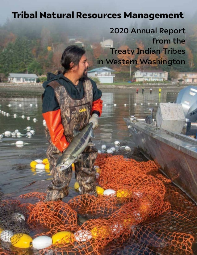 2020 Annual Report from the Treaty Indian Tribes in Western Washington Tribal Natural Resources Management