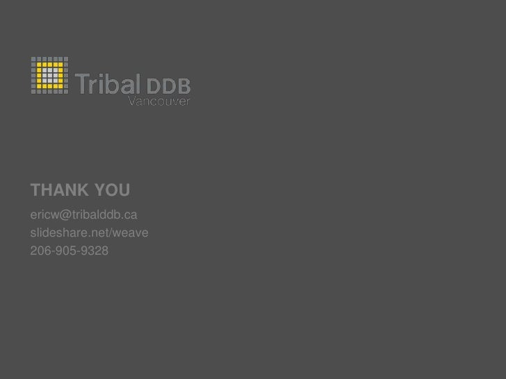 Part of a worldwide network of tribes<br />53 full-service offices<br />25 countries<br />1,500 people<br />