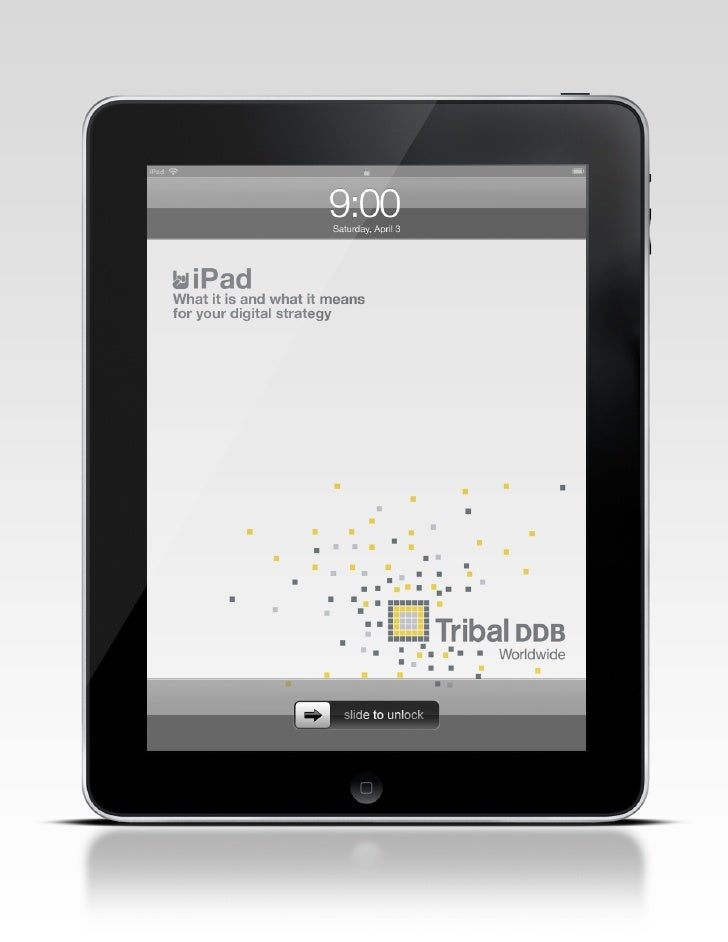With the launch of the iPad on aPril 3, We need to exPlore:  What it is   How it will be used   How pervasive it will beco...