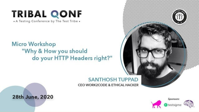 ABOUT SANTHOSH TUPPAD Santhosh began hacking at the age of 16 when the dialup connection was the need of the hour to conne...