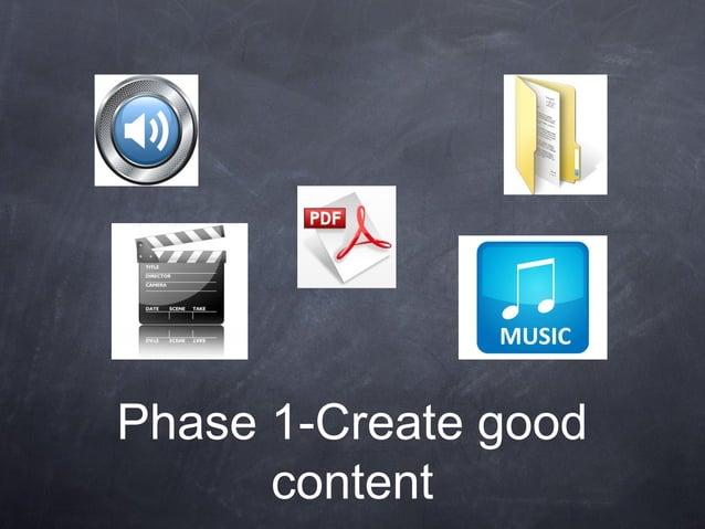 Phase 1-Create goodcontent