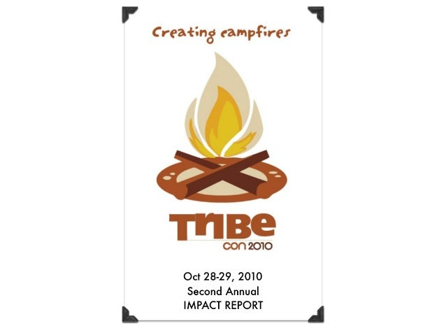 TribeCon 2010 Impact Report