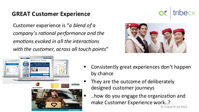 """GREAT  Customer  Experience     Customer  experience  is  """"a  blend  of  a   company's  ra1onal  ..."""