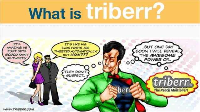 Triberr: The Ultimate Guide To Increasing Your Twitter Reach Slide 3