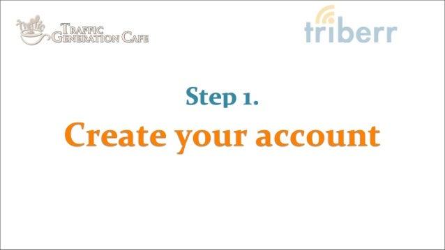 Create your accountStep 1.