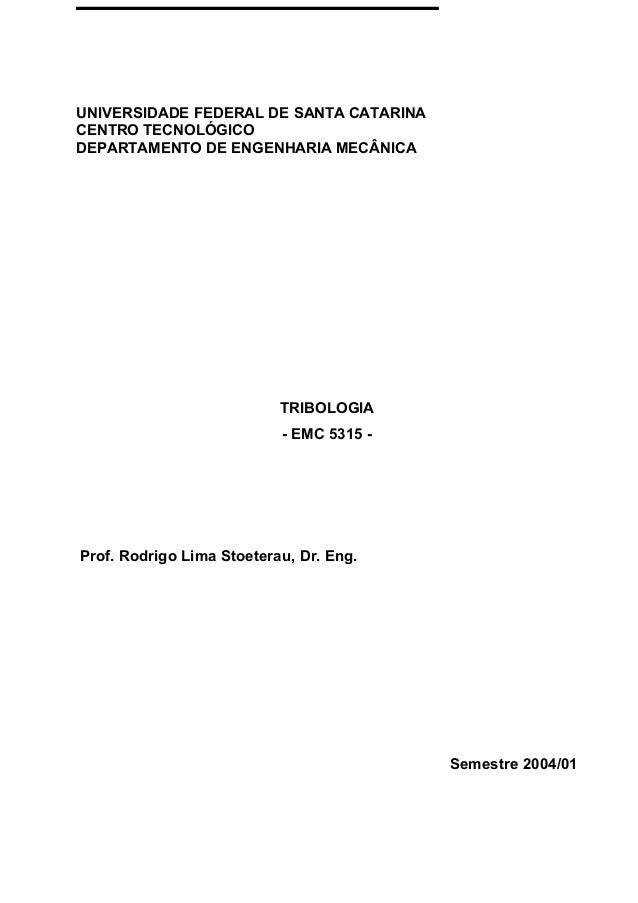 UNIVERSIDADE FEDERAL DE SANTA CATARINACENTRO TECNOLÓGICODEPARTAMENTO DE ENGENHARIA MECÂNICA                           TRIB...