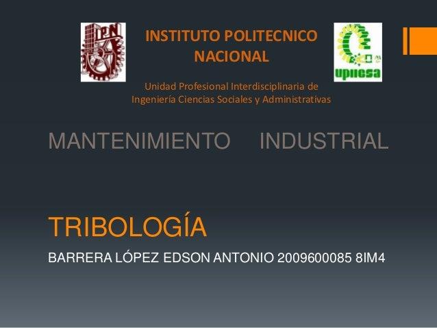 INSTITUTO POLITECNICO                   NACIONAL             Unidad Profesional Interdisciplinaria de          Ingeniería ...