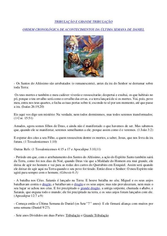TRIBULAÇÃO E GRANDE TRIBULAÇÃO ORDEM CRONOLÓGICA DE ACONTECIMENTOS DA ÚLTIMA SEMANA DE DANIEL - Os Santos do Altíssimo são...