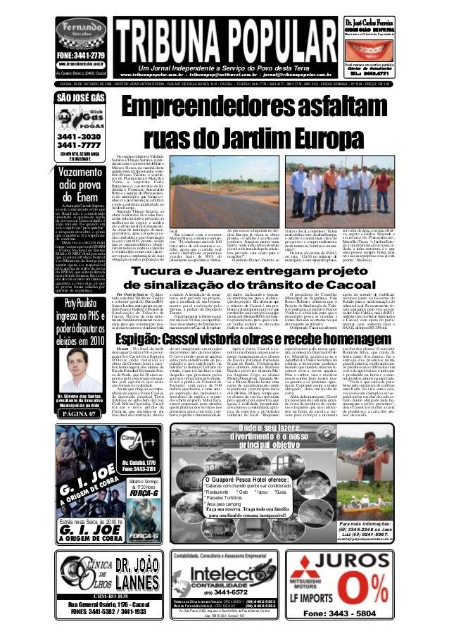 SÃO JOSÉ GÁS 3441-3030 3441-7777 CONFORTO, SEGURANÇA EQUALIDADE CACOAL, 02 DE OUTUBRO DE 2009 - DIRETOR: ADAIR ANTONIO PER...
