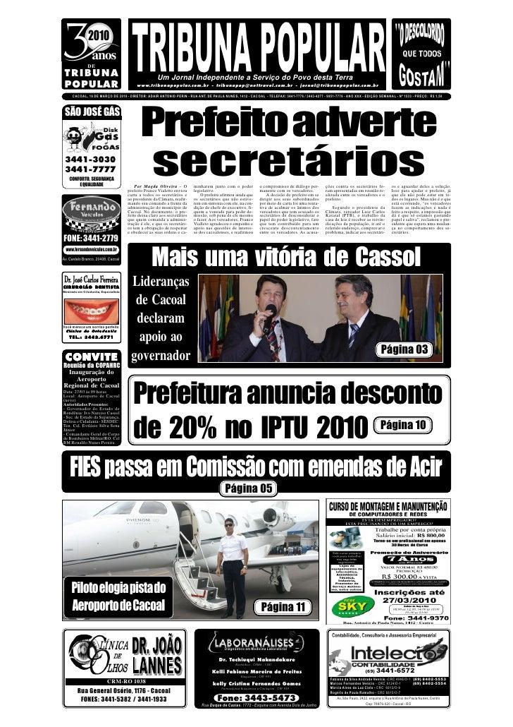 2010                 anos                DE  TRIBUNA                                               Um Jornal Independente ...