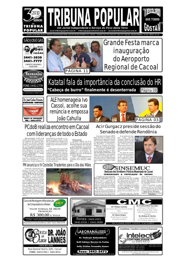 2010                  anos                DE  TRIBUNA                                               Um Jornal Independente...