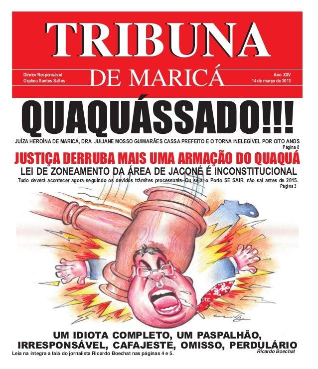 TRIBUNA     Diretor Responsável     Orpheu Santos Salles                                 DE MARICÁ                        ...