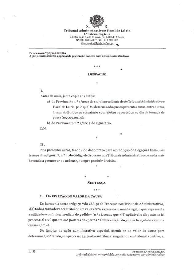 """s.  """" R.  . Tribunal Administrativo e Fiscal de leiria 1 . """" Unidade 0 rgânica  : Rua João Paulo II,  cave,  r/ c, 2410-11..."""