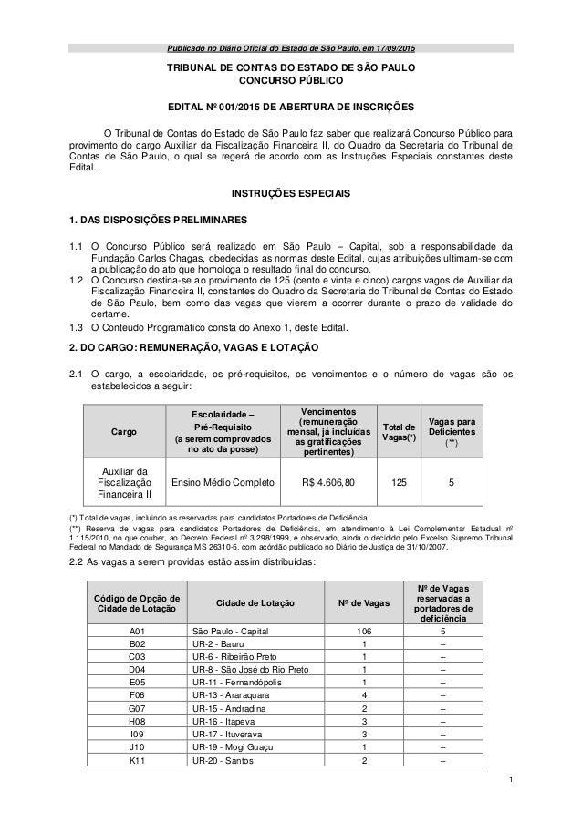 1 Publicado no Diário Oficial do Estado de São Paulo, em 17/09/2015 TRIBUNAL DE CONTAS DO ESTADO DE SÃO PAULO CONCURSO PÚB...