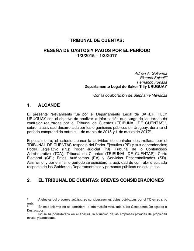 TRIBUNAL DE CUENTAS: RESEÑA DE GASTOS Y PAGOS POR EL PERÍODO 1/3/2015 – 1/3/2017 Adrián A. Gutiérrez Gimena Spinellli Fern...