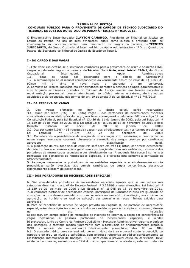 TRIBUNAL DE JUSTIÇA CONCURSO PÚBLICO PARA O PROVIMENTO DE CARGOS DE TÉCNICO JUDICIÁRIO DO TRIBUNAL DE JUSTIÇA DO ESTADO DO...