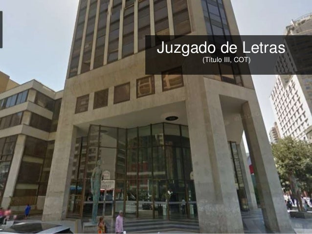 Tribunales de justicia juzgados de letras y tribunales de for Juzgado de letras