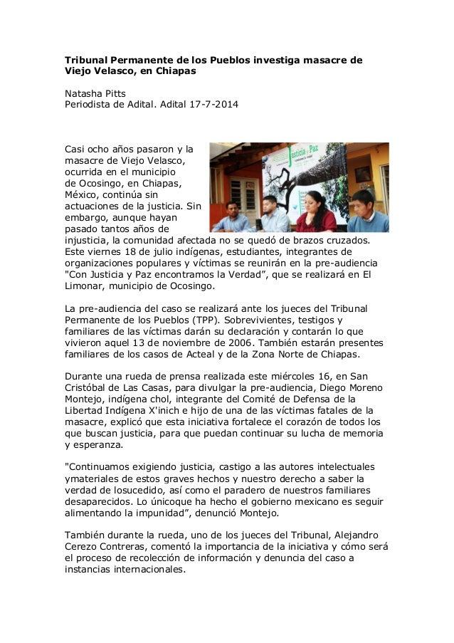 Tribunal Permanente de los Pueblos investiga masacre de Viejo Velasco, en Chiapas Natasha Pitts Periodista de Adital. Adit...