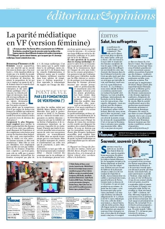Lundi 8 mars 2010  Page 13RETROUVEZ chaque jour la chronique économiqued'Erik Izraelewicz en vidéo sur latribune.frLe15m...