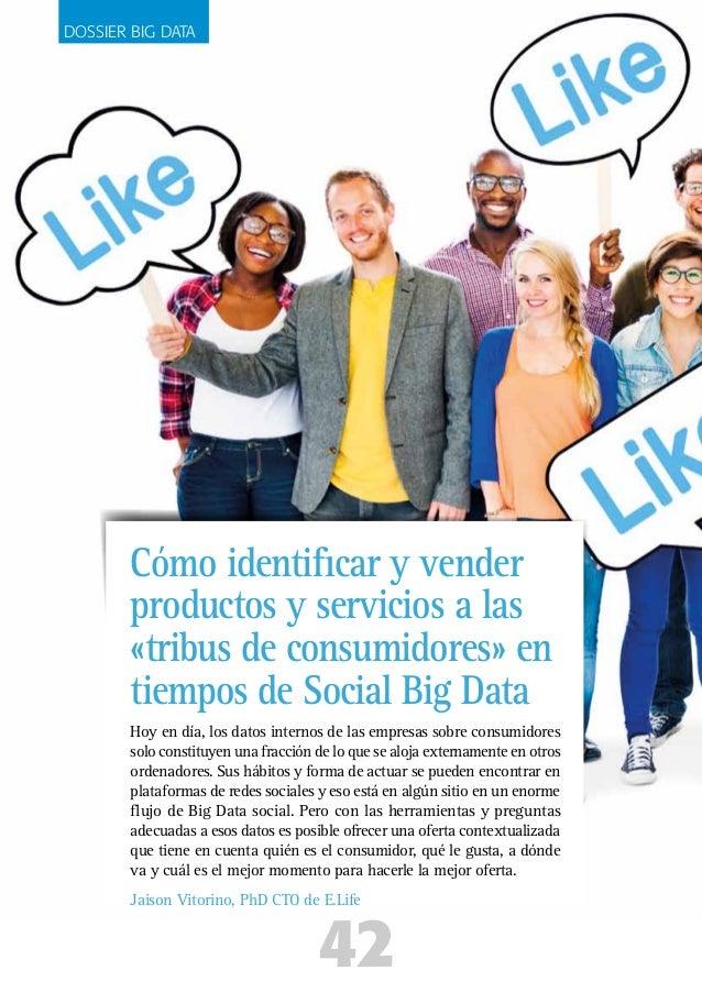 Hoy en día, los datos internos de las empresas sobre consumidores solo constituyen una fracción de lo que se aloja externa...