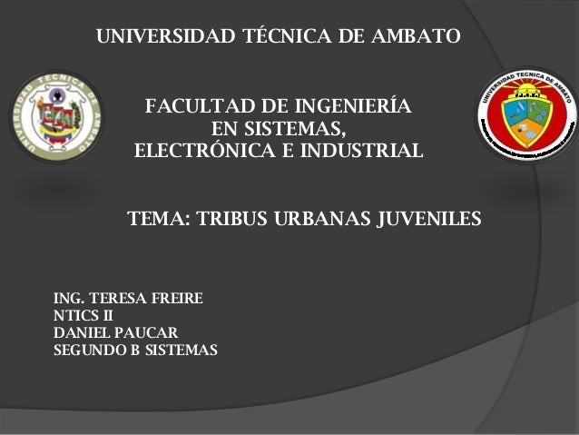 UNIVERSIDAD TÉCNICA DE AMBATO         FACULTAD DE INGENIERÍA              EN SISTEMAS,        ELECTRÓNICA E INDUSTRIAL    ...