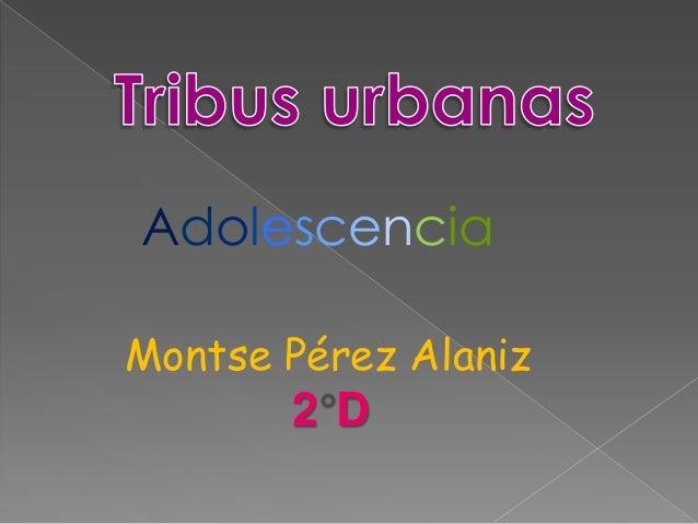 Montse Pérez Alaniz2 DAdolescencia