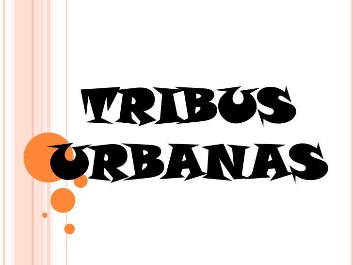 TRIBUS URBANAS<br />