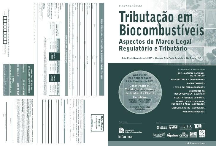 3ª conferência     Tributação em Biocombustíveis Aspectos do Marco Legal Regulatório e Tributário     24 e 25 de Novembro ...
