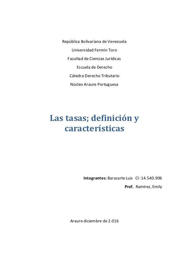 República Bolivariana de Venezuela Universidad Fermín Toro Facultad de Ciencias Jurídicas Escuela de Derecho Cátedra Derec...