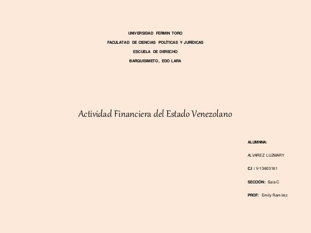 UNIVERSIDAD FERMIN TORO FACULATAD DE CIENCIAS POLÍTICAS Y JURÍDICAS ESCUELA DE DERECHO BARQUISIMETO, EDO LARA Actividad Fi...