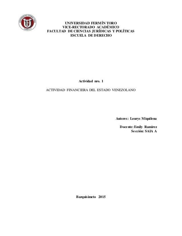 UNIVERSIDAD FERMÍN TORO VICE-RECTORADO ACADÉMICO FACULTAD DE CIENCIAS JURÍDICAS Y POLÍTICAS ESCUELA DE DERECHO Actividad n...