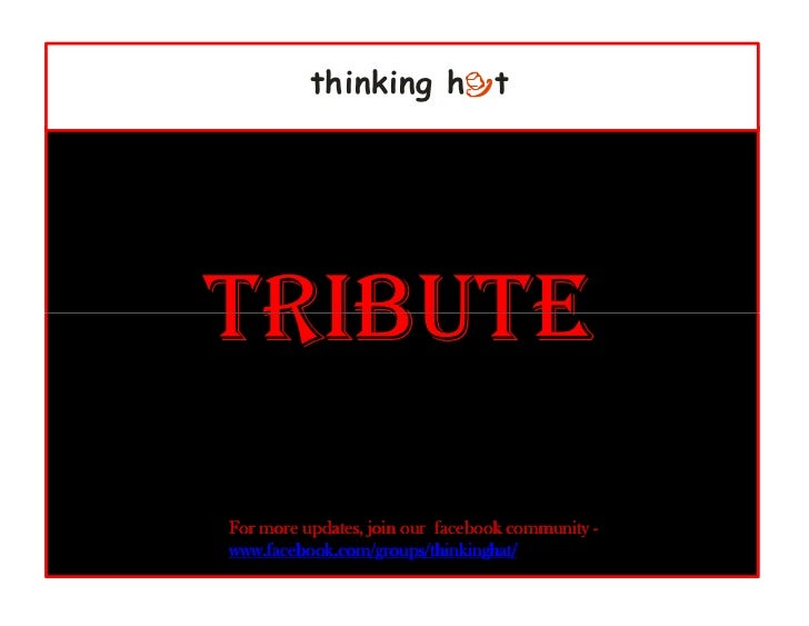 thinking h tTRIBUTEFor more updates, join our facebook community -www.facebook.com/groups/thinkinghat/