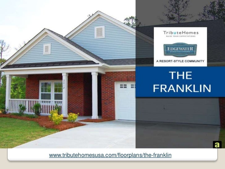 www.tributehomesusa.com/floorplans/the-franklin<br />