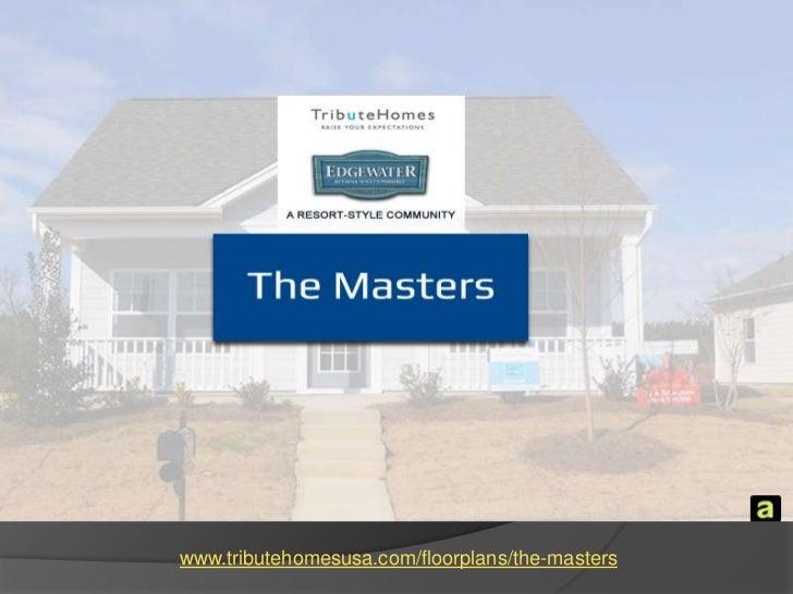 www.tributehomesusa.com/floorplans/the-masters<br />