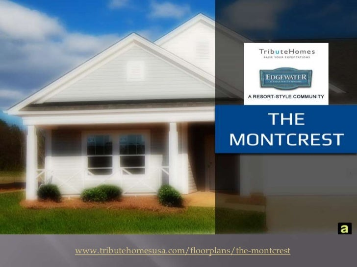 www.tributehomesusa.com/floorplans/the-montcrest<br />