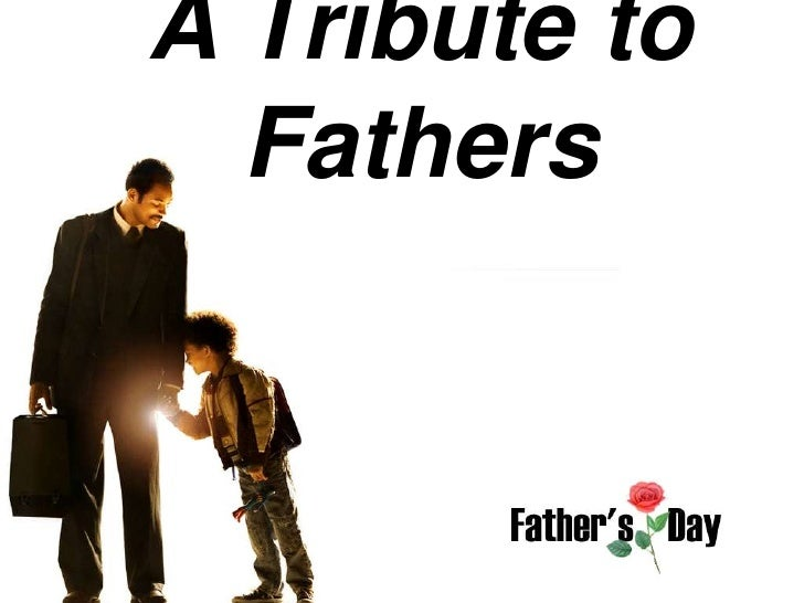 A Tribute to  Fathers