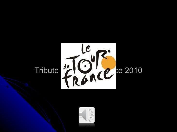 Tribute to Tour de France 2010