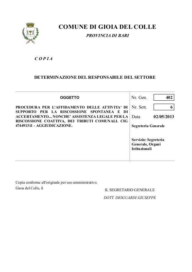 C O P I ACOMUNE DI GIOIA DEL COLLEPROVINCIA DI BARIDETERMINAZIONE DEL RESPONSABILE DEL SETTOREPROCEDURA PER LAFFIDAMENTO D...