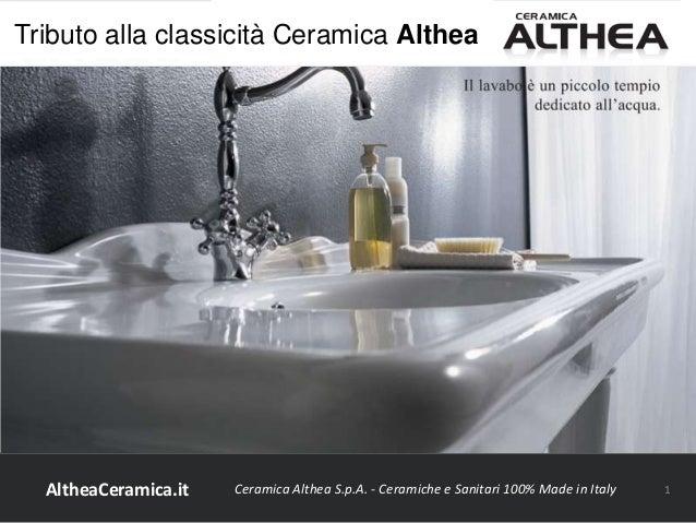 Ceramica Althea Spa Civita Castellana.Tributo Alla Classicita Di Ceramica Althea