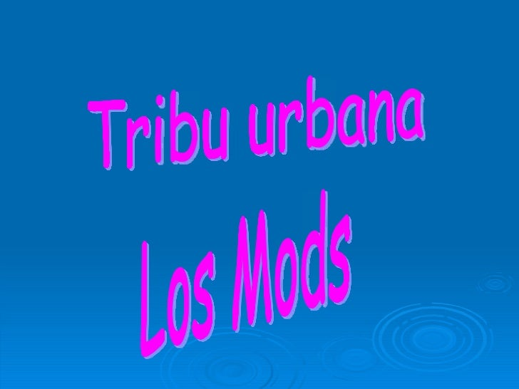 Tribu urbana Los Mods