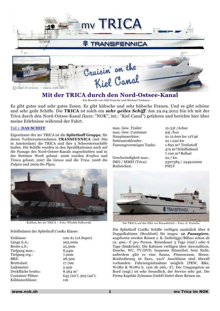 Mit der TRICA durch den Nord-Ostsee-Kanal                                             - Ein Bericht von Olaf Francke und M...