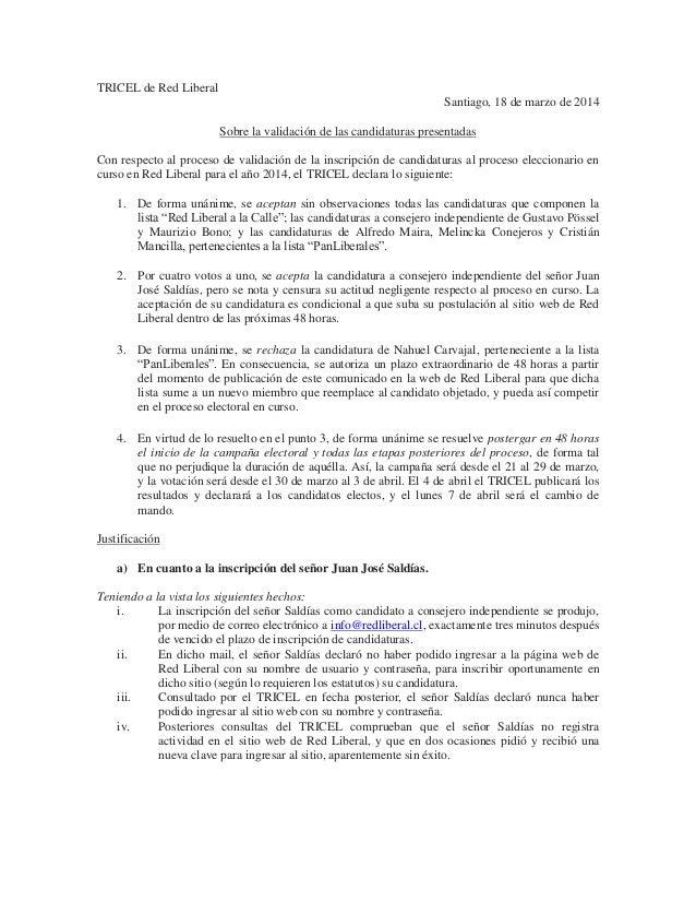 TRICEL de Red Liberal Santiago, 18 de marzo de 2014 Sobre la validación de las candidaturas presentadas Con respecto al pr...