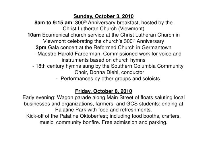Sunday, October 3, 2010      8am to 9:15 am: 300th Anniversary breakfast, hosted by the                   Christ Lutheran ...