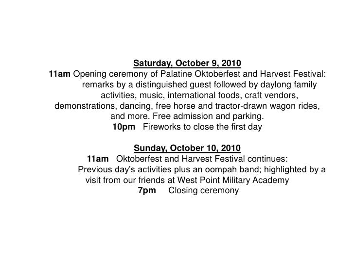 Saturday, October 9, 2010 11am Opening ceremony of Palatine Oktoberfest and Harvest Festival:       remarks by a distingui...