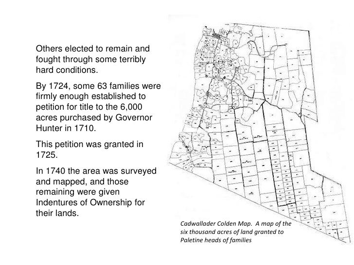 Others elected to remain and fought through some terribly hard conditions. By 1724, some 63 families were firmly enough es...