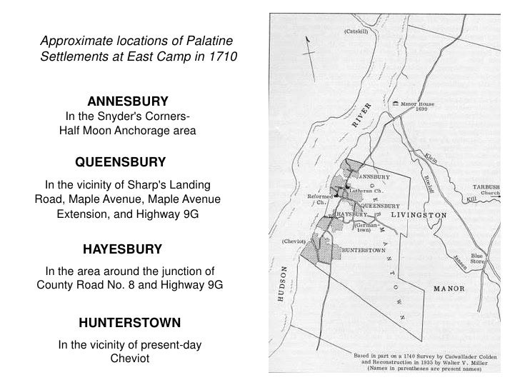Approximate locations of Palatine Settlements at East Camp in 1710             ANNESBURY      In the Snyder's Corners-    ...