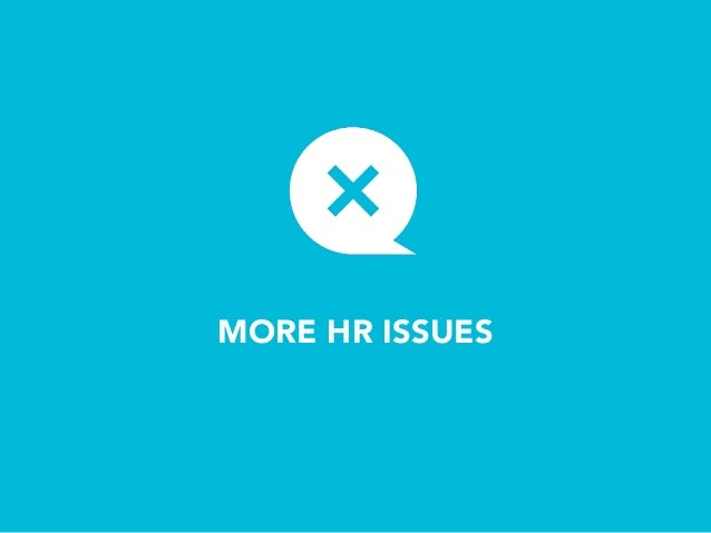 MORE HR ISSUES Learning How to Learn Different Learning Styles Different Working Styles Languages Age Differences Bio Rhyt...
