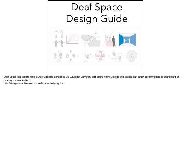 21. Deaf Space Design Guide ...