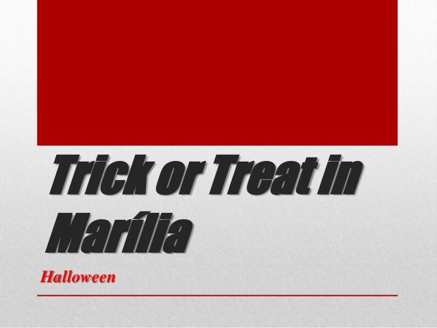 Trick or Treat in Marília Halloween