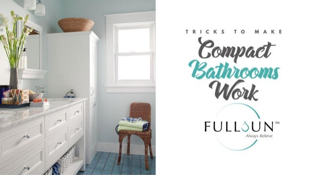 Tricks To Make Compact Bathrooms Work
